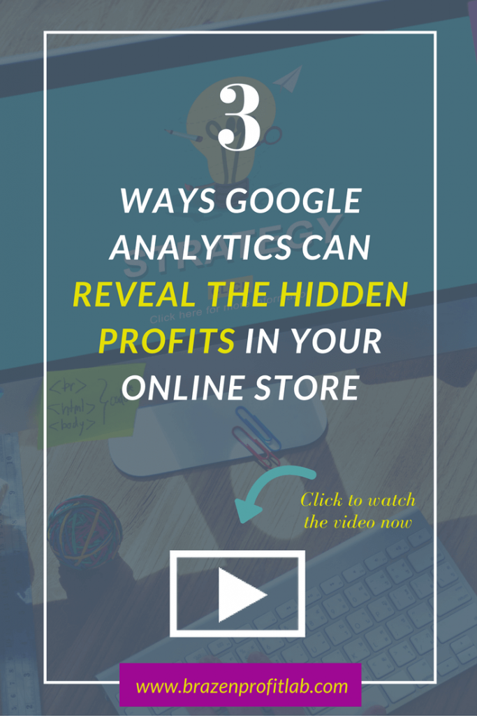 Google analytics for beginners: 3 ways to reveal the hidden profits in your online store.