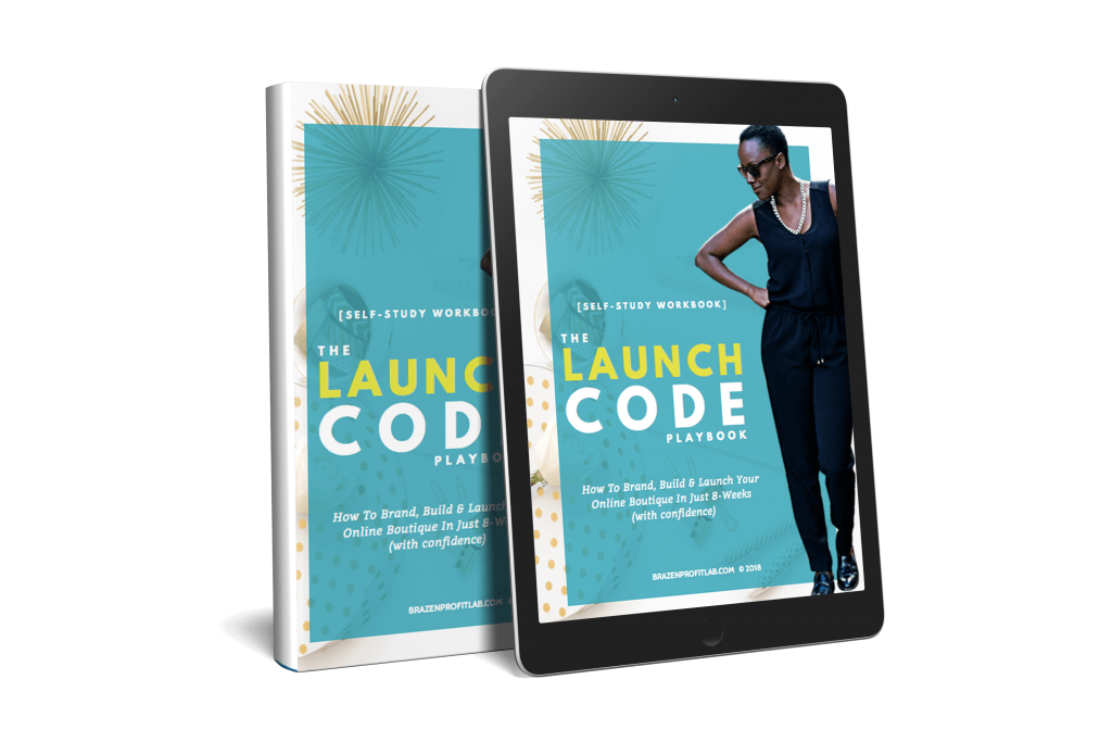 The Launch Code Playbook - Brazen profit Lab